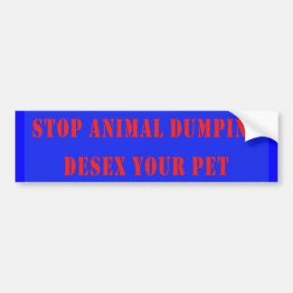 Stop Animal Dumping Bumper Stickers