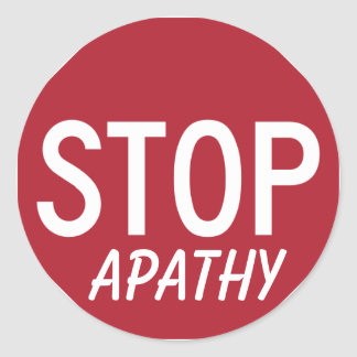 STOP APATHY CLASSIC ROUND STICKER