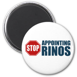 Stop Appointing RINOs 2 Inch Round Magnet