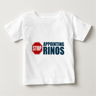 Stop Appointing RINOs Baby T-Shirt