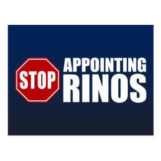Stop Appointing RINOs Postcard