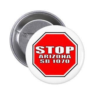 STOP ARIZONA SB 1070 PINBACK BUTTON
