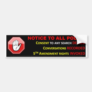 STOP - ASSERT YOUR CONSTITUTIONAL RIGHTS BUMPER STICKER