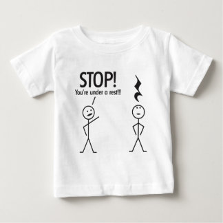 STOP! BABY T-Shirt