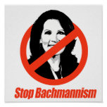 STOP BACHMANNISM POSTER