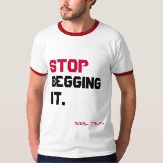 Stop Begging It