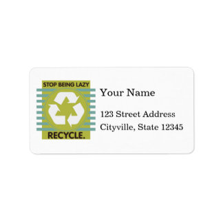 Stop Being Lazy, Recycle! Personalized Address Labels