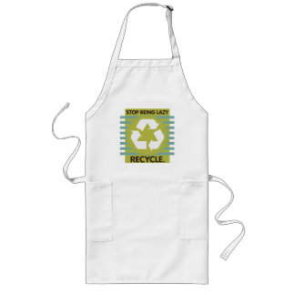 Stop Being Lazy, Recycle! Long Apron