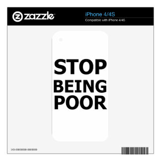 Stop Being Poor Decal For The iPhone 4S