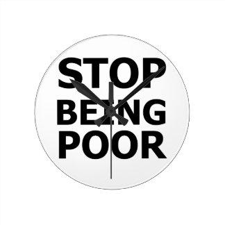 Stop Being Poor Round Clock