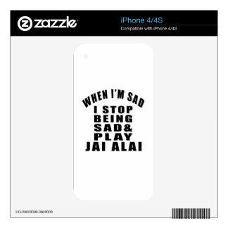STOP BEING SAD PLAY JAI ALAI iPhone 4 DECAL
