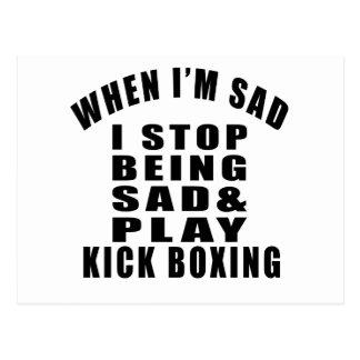 STOP BEING SAD PLAY KICK BOXING POSTCARD