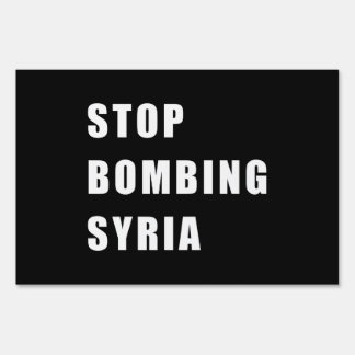 Stop Bombing Syria Sign