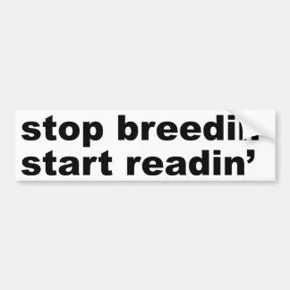 Stop Breedin' Start Readin' Bumper Sticker