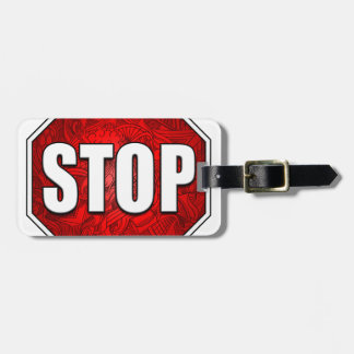 STOP! Bright Bold Red Stop Sign Zen Art/Design Bag Tag