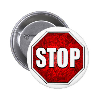 STOP! Bright Bold Red Stop Sign Zen Art/Design Button