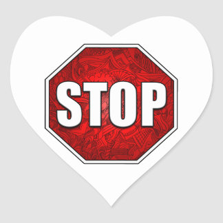 STOP! Bright Bold Red Stop Sign Zen Art/Design Heart Sticker