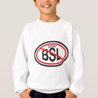 STOP BSL SWEATSHIRT