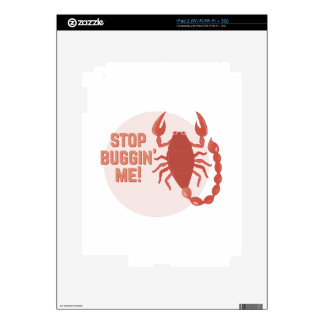 Stop Buggin Me Decal For iPad 2