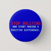 Stop Bullying -Bullies-Don't Bully-Blue Pin Button