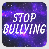 """""""Stop Bullying"""" Cool Galaxy Stickers"""