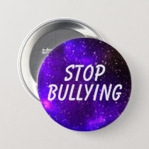 """Stop Bullying"" Galaxy Pinback Button"