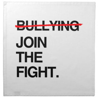 STOP BULLYING JOIN THE FIGHT CLOTH NAPKINS