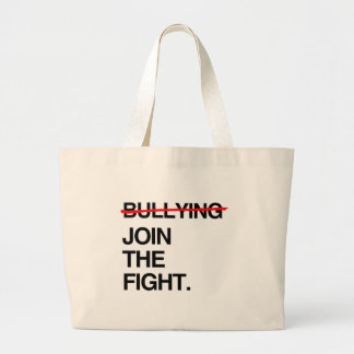 STOP BULLYING JOIN THE FIGHT LARGE TOTE BAG