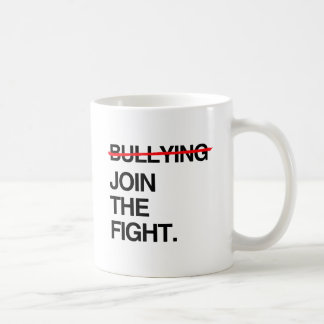 STOP BULLYING JOIN THE FIGHT CLASSIC WHITE COFFEE MUG