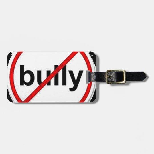 stop bullying luggage tag