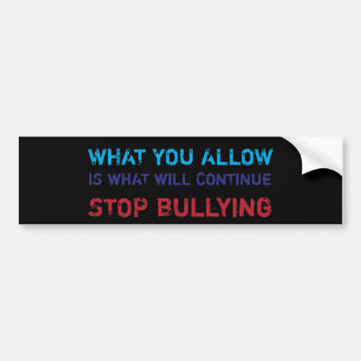Stop Bullying No Bullying Against Bullying Bumper Sticker