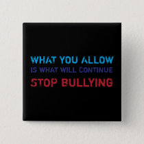 Stop Bullying No Bullying Against Bullying Button