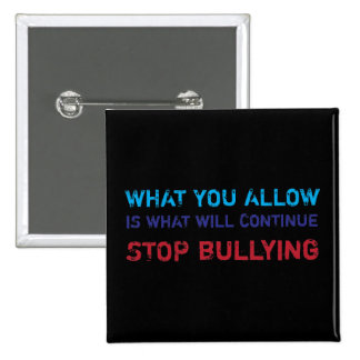 Stop Bullying No Bullying Against Bullying 2 Inch Square Button