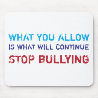 Stop Bullying No Bullying Against Bullying Mouse Pad