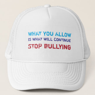 Stop Bullying No Bullying Against Bullying Trucker Hat