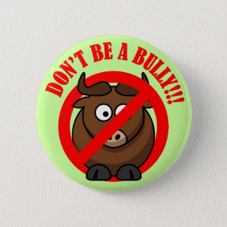 Stop Bullying Now: Don't Bully Bullying Prevention Button
