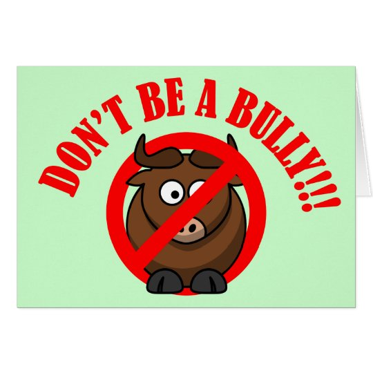 Stop Bullying Now: Don't Bully Bullying Prevention Card