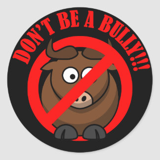 Stop Bullying Now: Don't Bully Bullying Prevention Classic Round Sticker