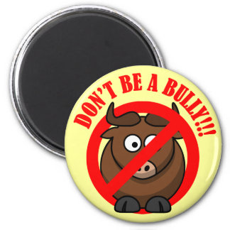Stop Bullying Now: Don't Bully Bullying Prevention Refrigerator Magnet