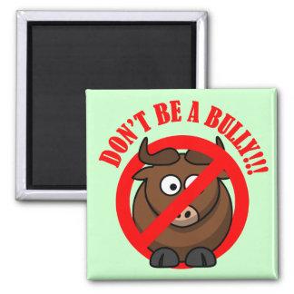 Stop Bullying Now: Don't Bully Bullying Prevention Magnet