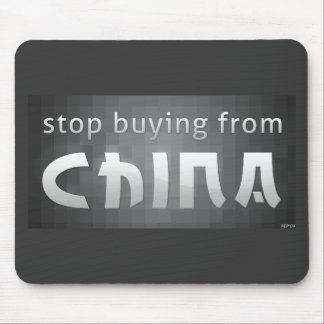 Stop Buying From China Mouse Pad