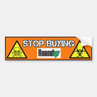 Stop Buying RoundUp bumper sticker
