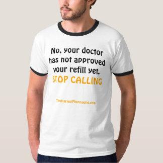 STOP CALLING TEE SHIRT