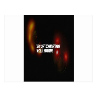 Stop Camping You Noob Postcards