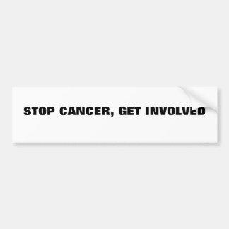 STOP CANCER, GET INVOLVED CAR BUMPER STICKER