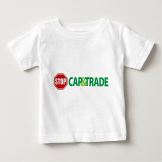 Stop Cap And Trade Baby T-Shirt