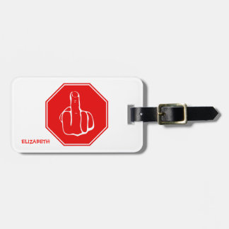 Stop Caution Middle Finger Funny Road Traffic Sign Luggage Tag