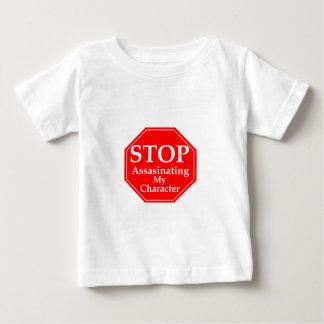 Stop Character Assasination Baby T-Shirt