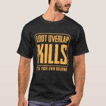Stop Chasing me Around T-Shirt