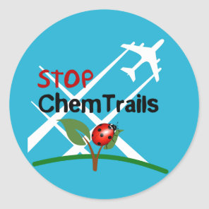 Stop Chemtrails Lady Bug Ecocide Classic Round Sticker
